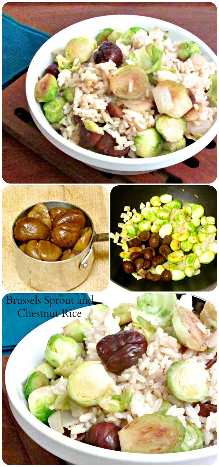 Brussels Sprouts and chestnuts, tossed in cooked rice, for a festive and delicious winter side dish.