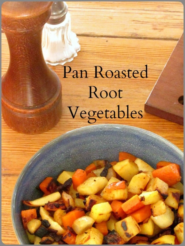 When you don't have the time to roast a big pan of vegetables, these pan roasted root vegetables are faster and easier, and also delicious!