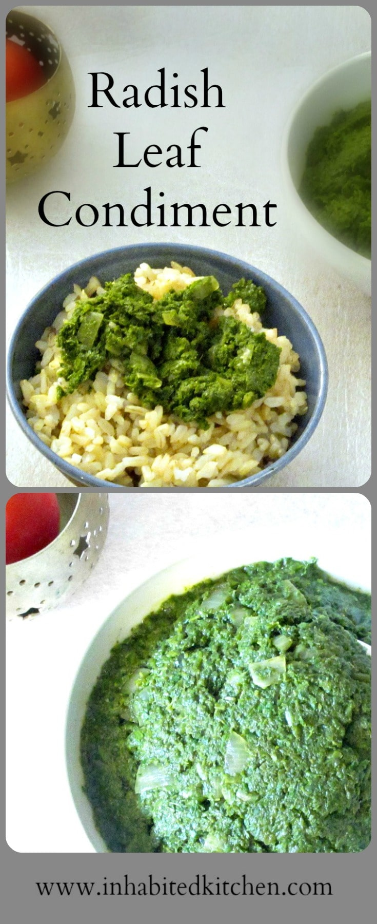 Don't toss those radish greens! You can make this Radish Leaf Condiment to add a shot of flavor to plain rice, meat, or beans, or any simple meal!