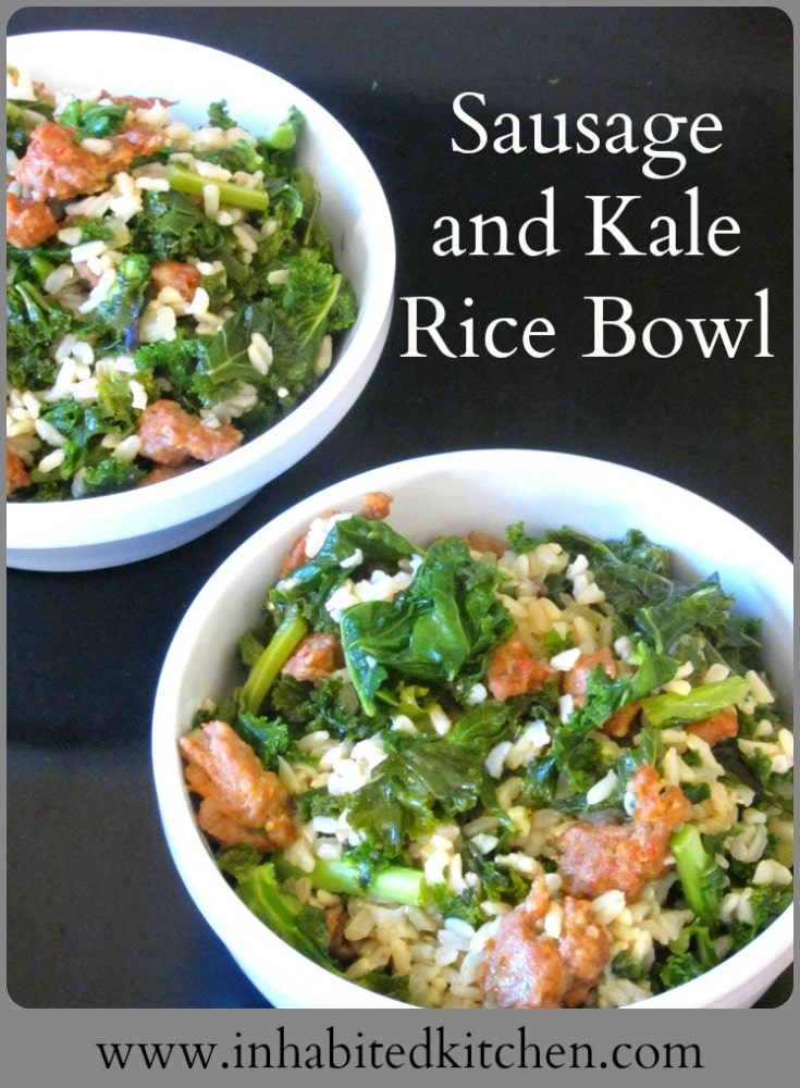 Sausage and Kale Rice Bowl - Inhabited Kitchen